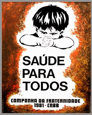 CAMPANHA DA FRATERNIDADE 1981