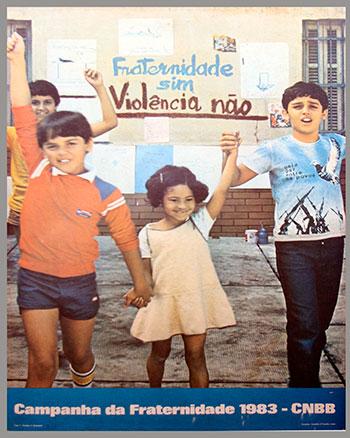 CAMPANHA DA FRATERNIDADE 1983