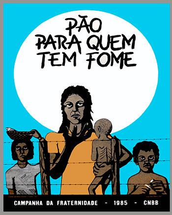 CAMPANHA DA FRATERNIDADE 1985