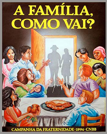 CAMPANHA DA FRATERNIDADE 1994