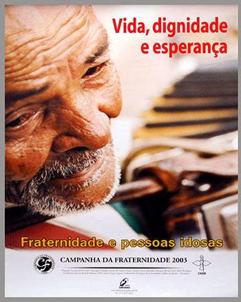 CAMPANHA DA FRATERNIDADE 2003