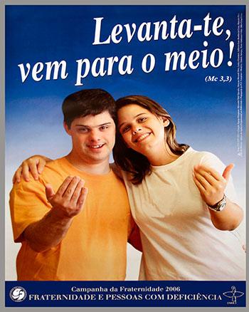 CAMPANHA DA FRATERNIDADE 2006