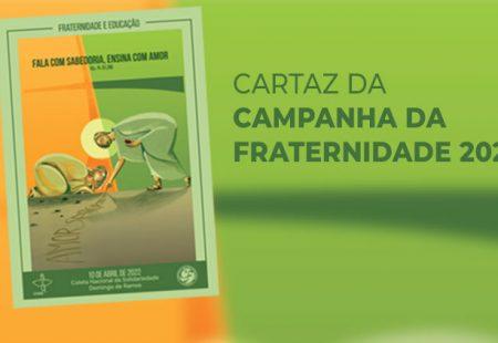 CNBB DIVULGA IDENTIDADE VISUAL DA CAMPANHA DA FRATERNIDADE DE 2022