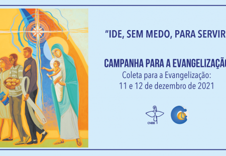 CNBB LANÇA TEXTO-BASE ORIENTADOR E O CARTAZ DA CAMPANHA PARA A EVANGELIZAÇÃO 2021