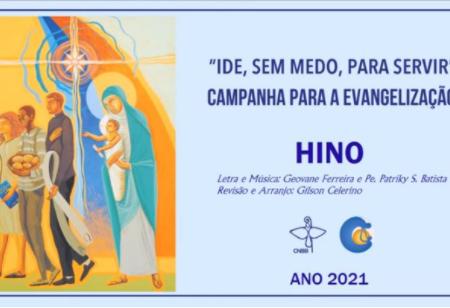 CNBB DIVULGA HINO DA CAMPANHA PARA A EVANGELIZAÇÃO 2021